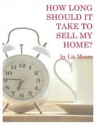 How Long Should It Take To Sell My Home? Magazine