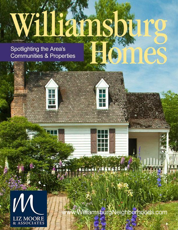 Williamsburg Homes Digital Magazine - Liz Moore and Associates