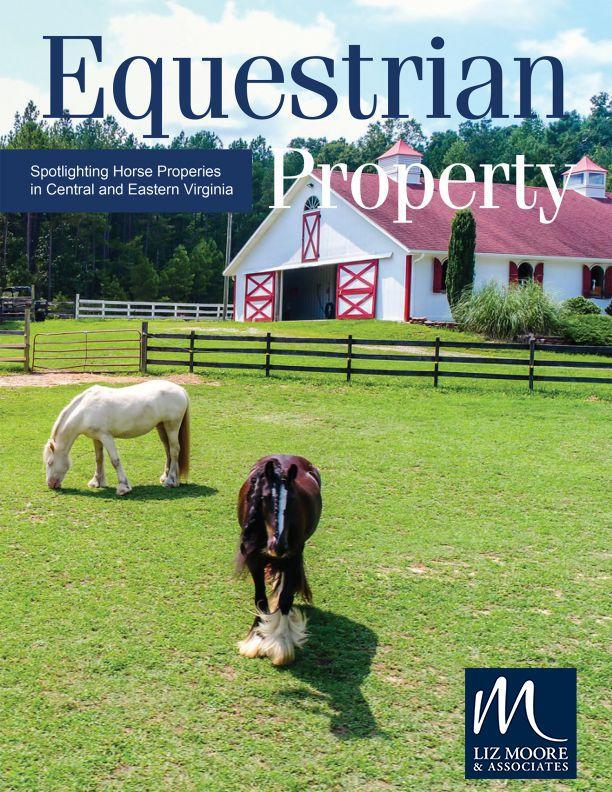 Equestrian Property Digital Magazine - Liz Moore and Associates