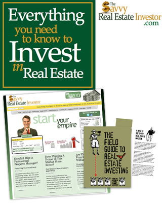 Everything you need to know to Invest in Real Estate - TheSavvyRealEstateInvestor.com