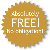 Absolutely FREE! No obligation!